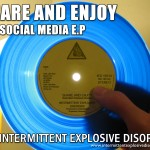 Share and Enjoy: The Social Media E.P