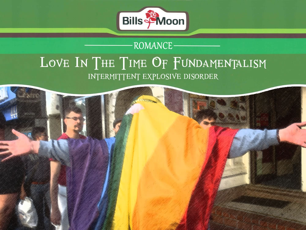 Love In The Time Of Fundamentalism