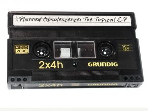 Planned Obsolescence: The Topical E.P cover image